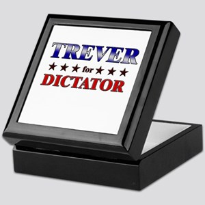 TREVER for dictator Keepsake Box