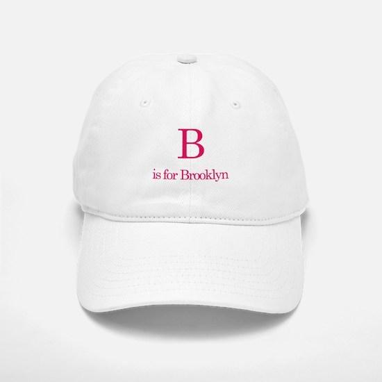 B is for Brooklyn Baseball Baseball Cap