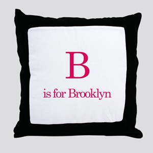 B is for Brooklyn Throw Pillow