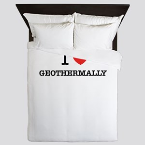 I Love GEOTHERMALLY Queen Duvet