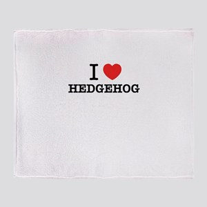 I Love HEDGEHOG Throw Blanket