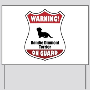 Dandie On Guard Yard Sign