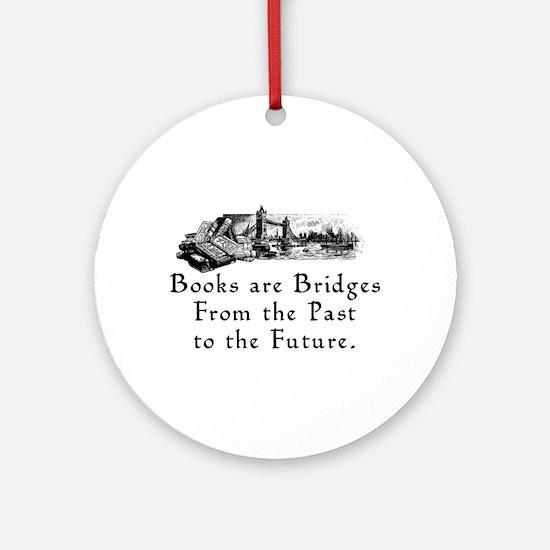 Books are Bridges Ornament (Round)