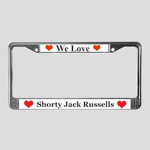 We Love Shorty Jack Russells License Plate Frame