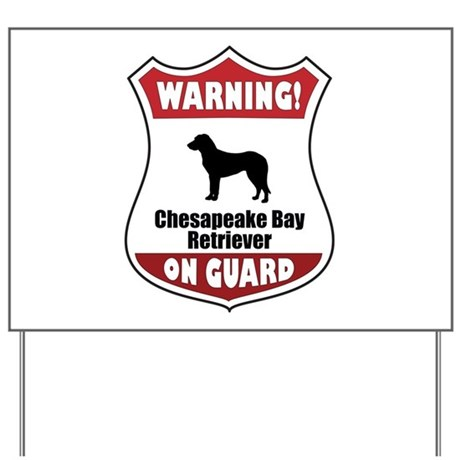 Chessie On Guard Yard Sign