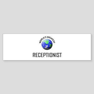 World's Greatest RECEPTIONIST Bumper Sticker