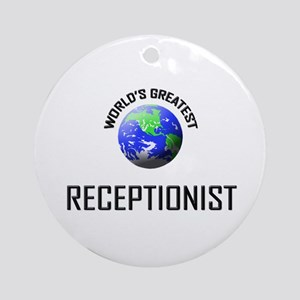World's Greatest RECEPTIONIST Ornament (Round)