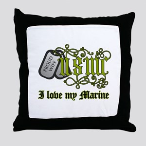 USMC wife - I love my Marine Throw Pillow