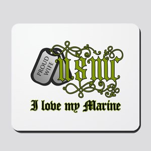 USMC wife - I love my Marine Mousepad