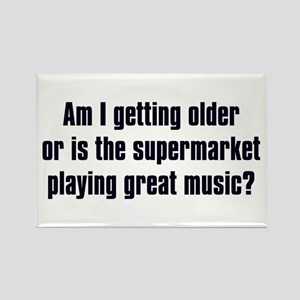 Am I Getting Older? Rectangle Magnet
