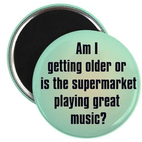 Am I Getting Older? Magnet