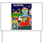 Saigon Travel and Tourism Print Yard Sign