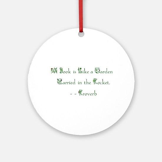 A Book is Like a Garden<br> Keepsake (Round)