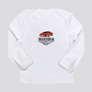 This is my other car Long Sleeve T-Shirt