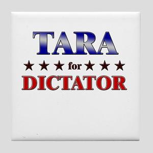 TARA for dictator Tile Coaster