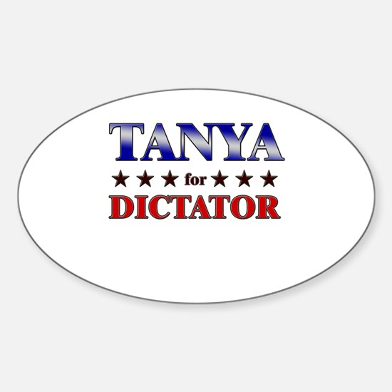 TANYA for dictator Oval Decal