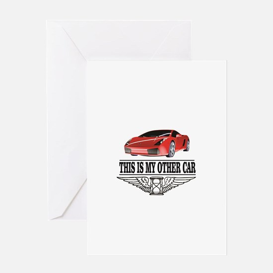 This is my other car Greeting Cards
