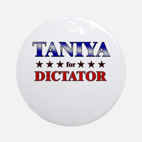 TANIYA for dictator Ornament (Round)