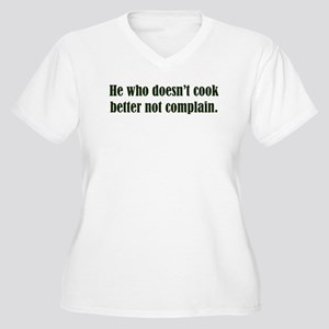 He Who Doesn't Cook Women's Plus Size V-Neck T-Shi