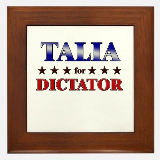 TALIA for dictator Framed Tile