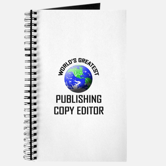 World's Greatest PUBLISHING COPY EDITOR Journal