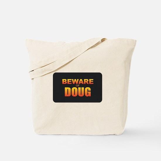 Beware of Doug Tote Bag
