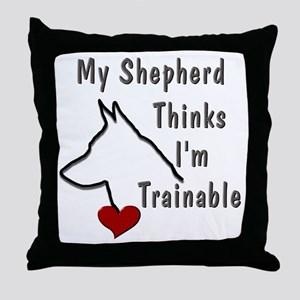 My Shepherd Thinks... Throw Pillow
