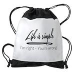 Life is Simple Drawstring Bag