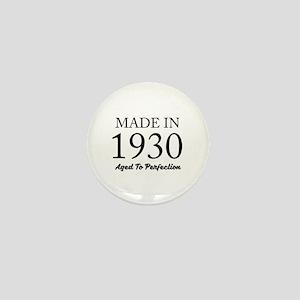 Made In 1930 Mini Button