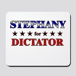 STEPHANY for dictator Mousepad