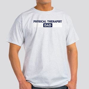 PHYSICAL THERAPIST Dad Light T-Shirt