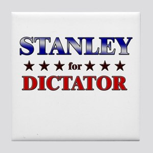 STANLEY for dictator Tile Coaster