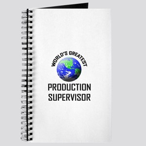 World's Greatest PRODUCTION SUPERVISOR Journal