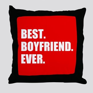 Best Boyfriend Ever in red Throw Pillow