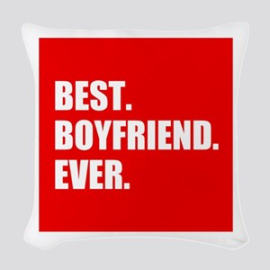 Best Boyfriend Ever in red Woven Throw Pillow