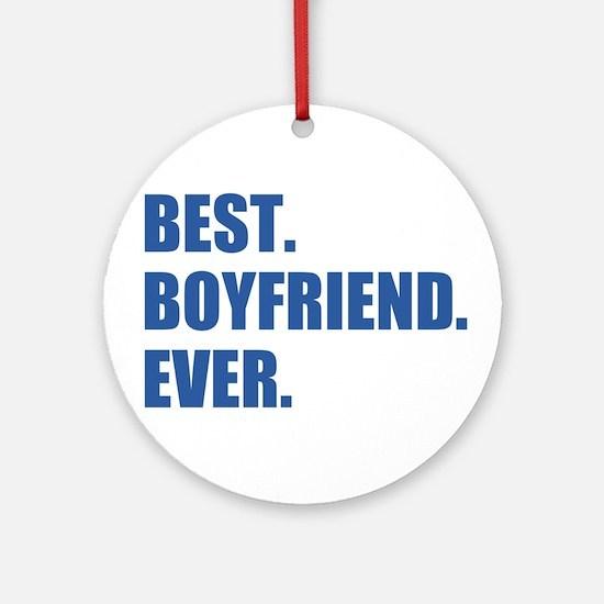 Dark Blue Best Boyfriend Ever Round Ornament