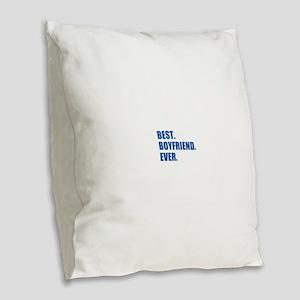 Dark Blue Best Boyfriend Ever Burlap Throw Pillow