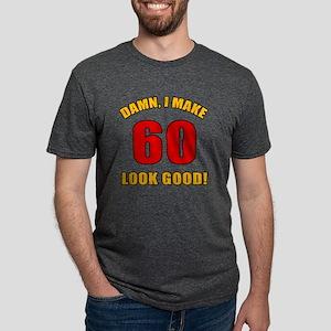 60 Looks Good! T-Shirt