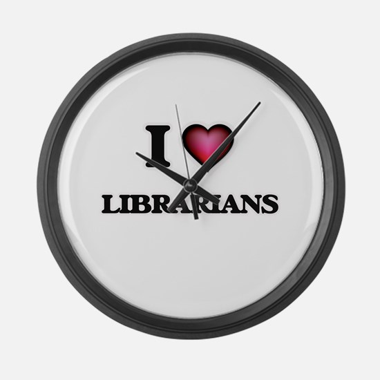 I love Librarians Large Wall Clock