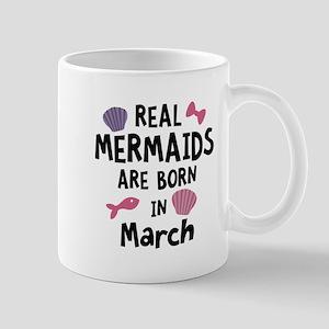 Mermaids are born in March Csf02 Mugs