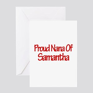 Proud Nana of Samantha Greeting Card