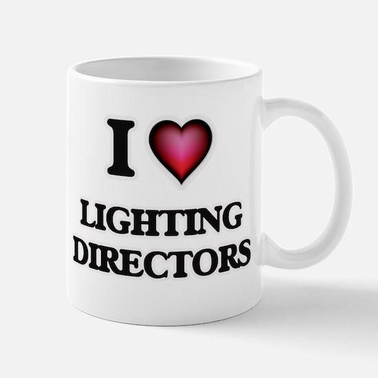 I love Lighting Directors Mugs