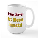 jesussavesbutmosesinvests Mugs