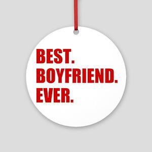 Red Best Boyfriend Ever Round Ornament