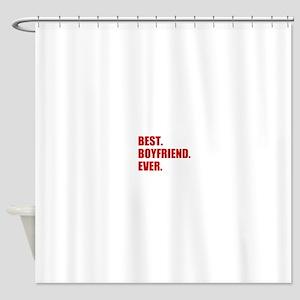Red Best Boyfriend Ever Shower Curtain
