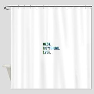Best Boyfriend Ever Arty Grunge Shower Curtain