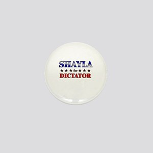 SHAYLA for dictator Mini Button
