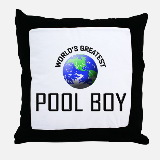 World's Greatest POOL BOY Throw Pillow