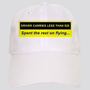&quot;Driver Carries <$20&quot; Cap
