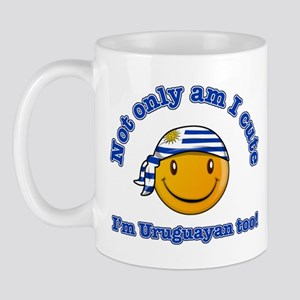 Not only am I cute I'm Uruguayan too Mug